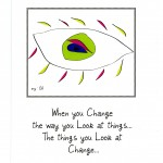 Lime Eye Change the Way You Look -Wayne Dyer